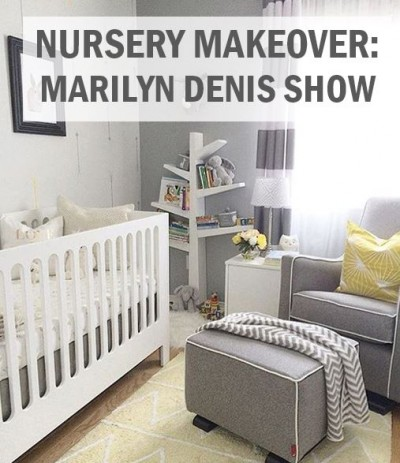 Nursery Makeover Marilyn Denis