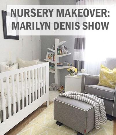 Nursery Makeover Marilyn Denis